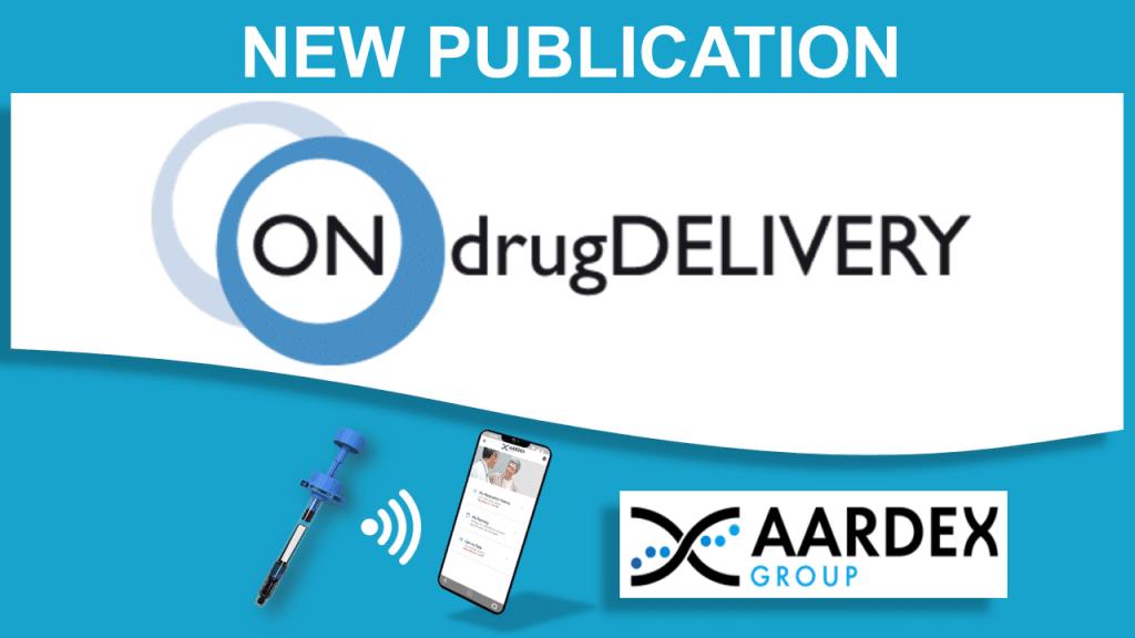 new publication, aardex logo, ondrugdelivery logo, mems app, prefilled syringe
